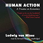 Human Action: A Treatise on Economics | Ludwig von Mises