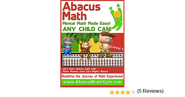 Abacus Math: Mental Math Made Easy by Abacus Brain Gym - Kindle ...