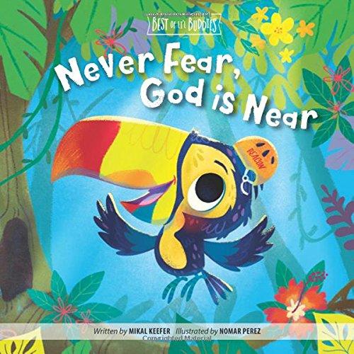 Never Fear, God Is Near (Best of Li'l Buddies)