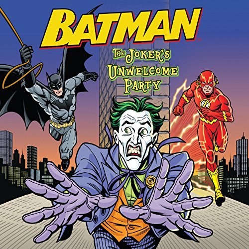 (Batman: The Joker's Unwelcome Party)