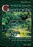Handbuch der angewandten Geomantie: Wie wir heute Landschaft und Siedlung wieder in Einklang bringen können