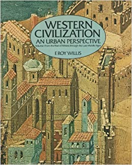 Western Civilization An Urban Perspective (Volume I)