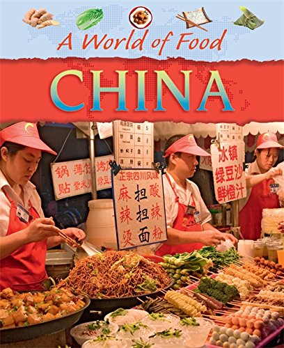 Download China (A World of Food) ebook