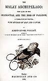 The Malay Archipelago(Illustrated) (English Edition)