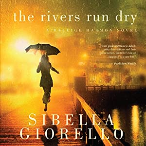 The Rivers Run Dry Audiobook