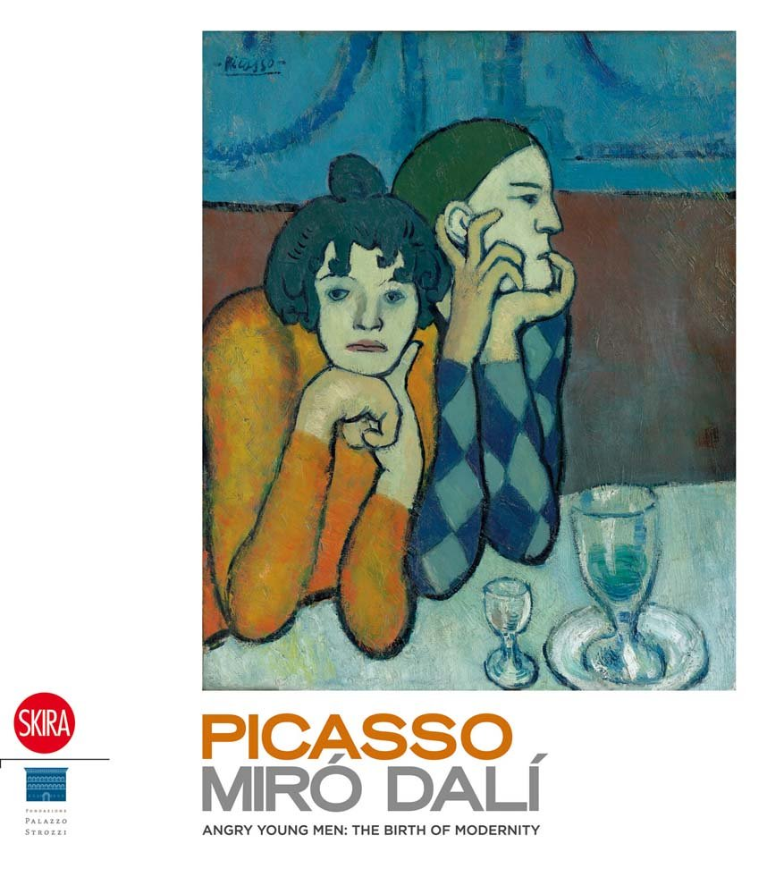 Picasso, Miro, Dali: Angry Young Men: The Birth of the Modernity ebook