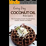 挑発する甘くする解体するThe Coconut Oil Solution: A Book Of Natural Remedies For Weight Loss, Detox, Beautiful Hair, Glowing Skin, Plus Recipes For Delicious Eating With Organic Extra Virgin Coconut (English Edition)