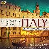 Joel Francisco Perri: Mandolins From Italy - 24 Most Popular Melodies