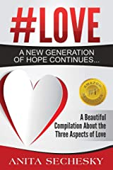 #Love - A New Generation of Hope Continues... Paperback