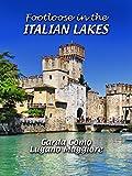 Footloose in the Italian Lakes %2D Garda