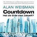 Countdown: Hat die Erde eine Zukunft? Hörbuch von Alan Weisman Gesprochen von: Erich Räuker