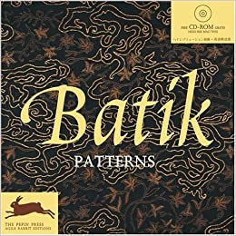 Book Batik Patterns [With CDROM] (Agile Rabbit Editions) (2005-11-01)