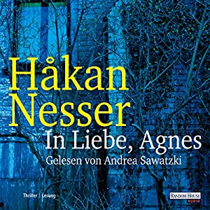 In Liebe, Agnes Hörbuch