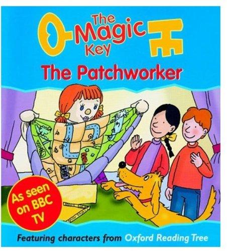 The Magic Key: Patchworker (The magic key story books): Amazon.co ...