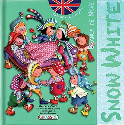 Branca de Neve - Volume 2. Coleção Clássicos em Inglês
