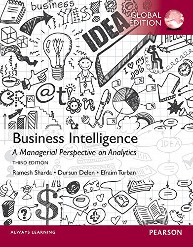 Download Business Intelligence: A Managerial Perspective on Analytics, Global Edition ebook