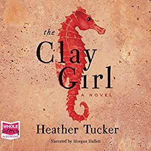 The Clay Girl Audiobook
