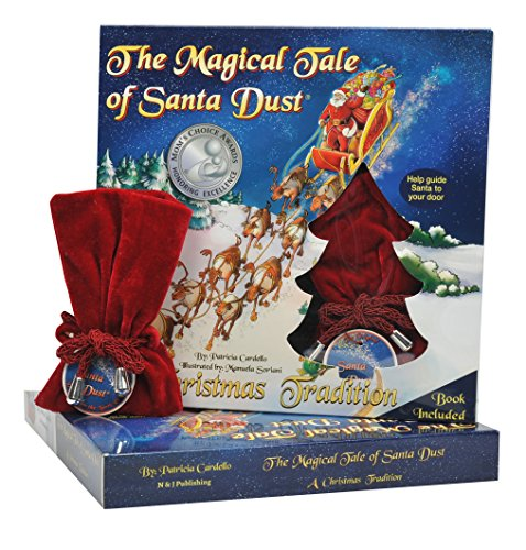 The Magical Tale of Santa Dust - A Christmas Tradition (Mom's Choice Award Recipient) (Eve Christmas Traditions)