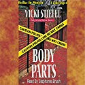 Body Parts: Tally Whyte Mystery Series #1 Audiobook by Vicki Stiefel Narrated by Stephanie Brush