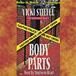 Body Parts: Tally Whyte Mystery Series #1 | Vicki Stiefel