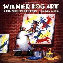 Wiener Dog Art (Far Side)