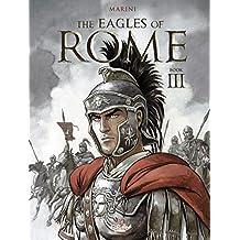 The Eagles of Rome - Book III (Les Aigles de Rome)