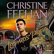 Leopard's Prey: Leopard Series, Book 6 | Christine Feehan