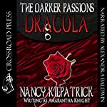 The Darker Passions: Dracula | Nancy Kilpatrick