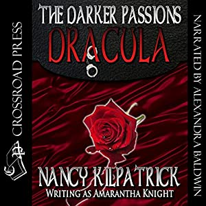 The Darker Passions: Dracula Audiobook