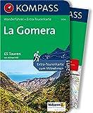 La Gomera: Wanderführer mit Extra-Tourenkarte 1:32000, 65 Touren, GPX-Daten zum Download. (KOMPASS-Wanderführer, Band 5904)