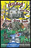Hildof and the Seven Given Souls, Abraham Mehmet and Pinar Kakki, 099233960X