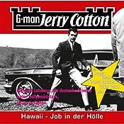 Hawaii, Job in der Hölle (Jerry Cotton 11) | Jerry Cotton