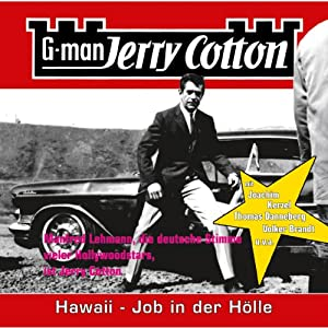 Hawaii, Job in der Hölle (Jerry Cotton 11) Hörspiel