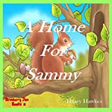 img - for A Home for Sammy by Hilary Hawkes (2015-08-30) book / textbook / text book