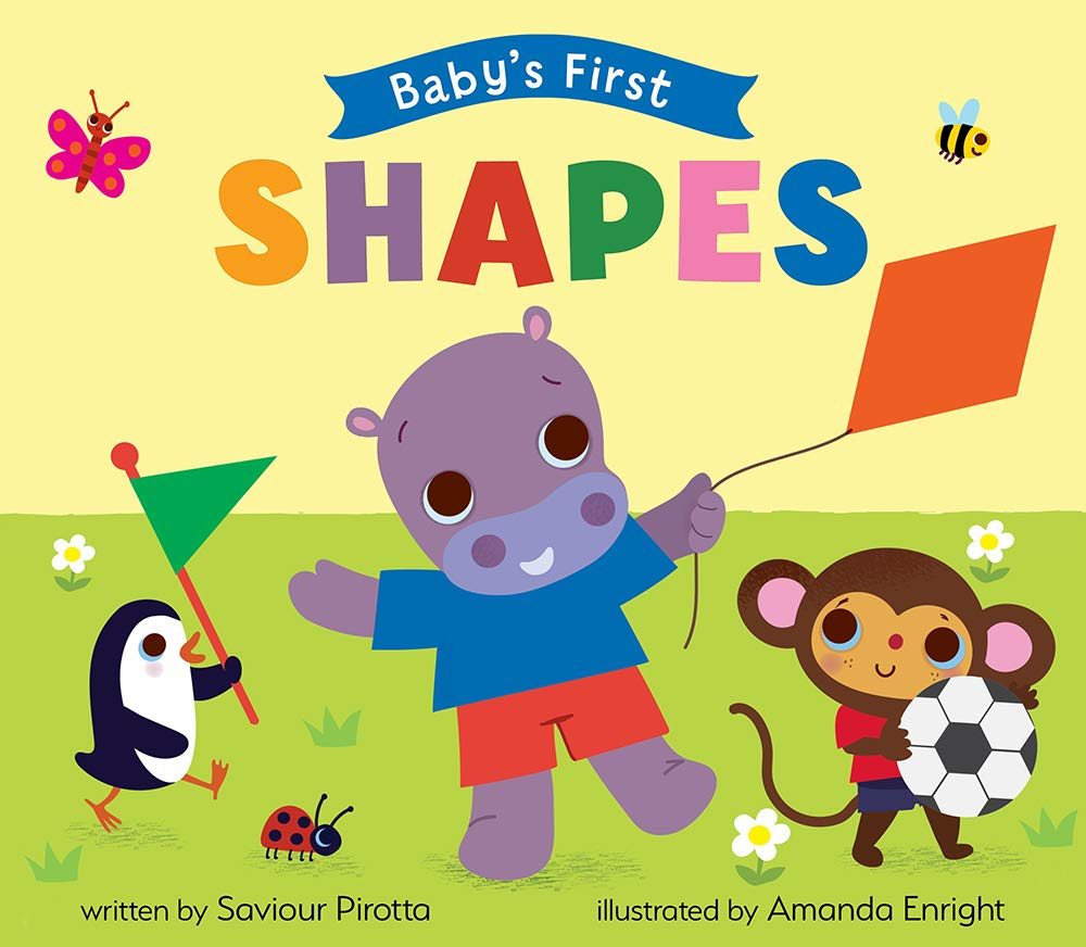 Shapes (Baby's First): Pirotta, Saviour, Enright, Amanda: 9781946000453:  Amazon.com: Books