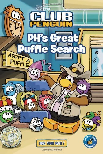 PH's Great Puffle Search 7 (Disney Club Penguin) (Pet Puffle Series)