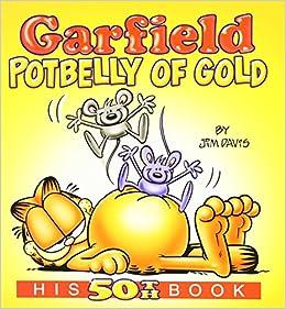 Garfield Potbelly of Gold: His 50th Book: Jim Davis