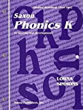 Saxon Phonics K: Complete Homeschool Kit First Edition
