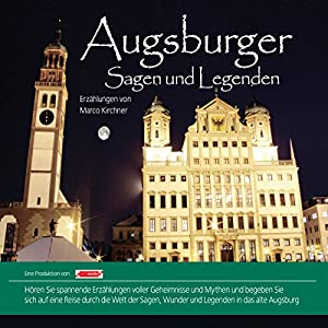 Augsburger Sagen und Legenden Hörbuch