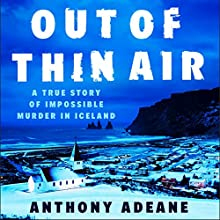Out of Thin Air Audiobook by Anthony Adeane Narrated by Barnaby Edwards