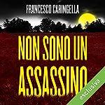 Non sono un assassino | Francesco Caringella