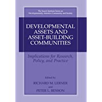 Developmental Assets and Asset-Building Communities: Implications for Research,...