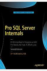 Pro SQL Server Internals Kindle Edition