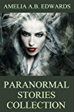 Paranormal Stories Collection