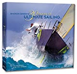 30 Years of Ultimate Sailing : Yacht Racing Through the Lens of Sharon Green, Sharon Green, 0913081094