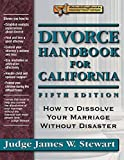 Divorce Handbook for California: How to Dissolve Your Marriage Without Disaster (Rebuilding Books)