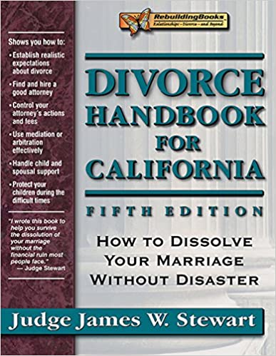 Divorce handbook for california how to dissolve your marriage divorce handbook for california how to dissolve your marriage without disaster rebuilding books 5th edition solutioingenieria Image collections