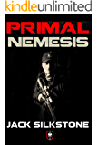 PRIMAL Nemesis (Book 2 in the Redemption Trilogy, A PRIMAL Action Thriller Book 6) (The PRIMAL Series)