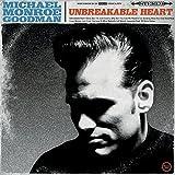 Unbreakable Heart by Michael Monroe Goodman