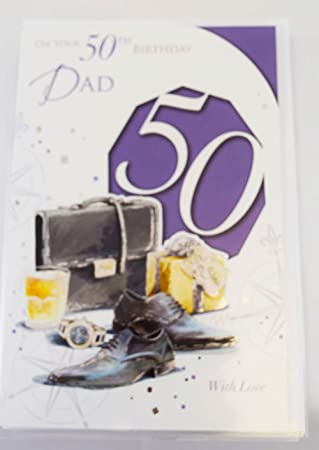 Happy 50th Birthday Card Greeting For Dad Men Age Hallmark Verse
